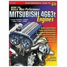 How to Build Max-Performance Mitsubishi 4G63t Engines: By Bowen, Robert Garci...