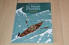 BD Le voyage d'Esteban tome 1 - EO 2005 - Matthieu Bonhomme