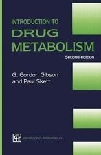 Introduction to Drug Metabolism by I. Gibson and P. Skett (1993, Paperback)