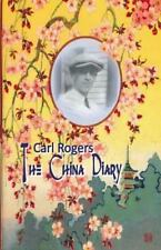 Carl Rogers: the China Diary: By Cornelius-White, Jeffrey Rogers, Carl