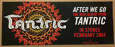 Days of the new Tantric Rare 2004 Slick Gloss Promo Poster for After Cd 30 x12