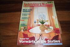 Architektur & Wohnen 1/1997 -- VORWÄRTS in die SIXTIES / Achille Castiglioni