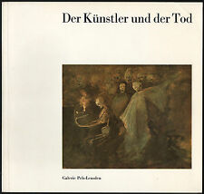 Der Künstler und der Tod. Galerie Pels-Leusden, 1981. E. Barlach, K. Kollwitz...