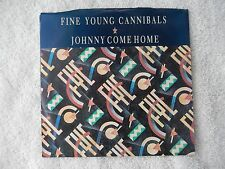 """Fine Young Cannibals """"Johnny Come Home/Love For Sale"""" PS 45 RPM Record"""