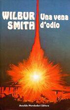Smith Wilbur UNA VENA D'ODIO = 1ª Ed. ITA  Mondadori 1982