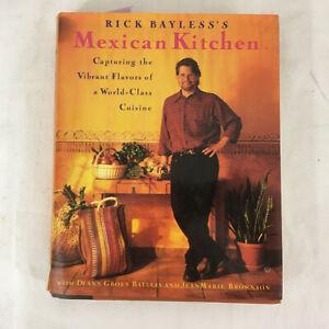 Rick Bayless MEXICAN KITCHEN Scribners 1996 1st HC/DJ