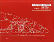 Porsche 917: Archives and Works Catalogue 1968 - 1975 by Walter Naher (Hardback, 2014)