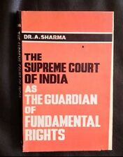 SIGNED ~ Supreme Court Of India: Guardian Fundamental Rights ~ Dr. A. Sharma OOP