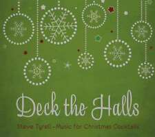 FREE US SHIP. on ANY 3+ CDs! ~Used,Very Good CD Steve Tyrell: Deck the Halls