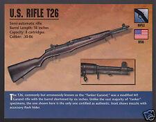 U.S. RIFLE T26 T-26 Tanker Garand WW2 Atlas Gun Classic Firearms PHOTO CARD