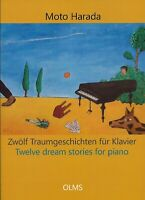Moto Harada Hildesheim Zwölf Traumgeschichten für Klavier Leichter Spielgrad!