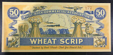 1933 Depression Era note.  Wheat Scrip - Oregon Pilot Rock Commercial 50 cent