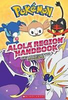 Alola Region Handbook (Pokemon) by Scholastic,, NEW Book, FREE & Fast Delivery,