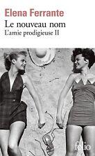 L'amie prodigieuse II : Le nouveau nom Jeunesse — Elena Ferrante Folio
