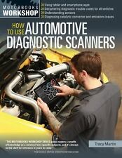 How To Use Automotive Diagnostic Scanners (Motorbooks Workshop), Martin, Tracy