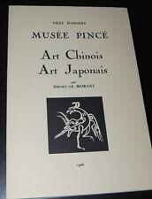 ANGERS - Musée Pincée - ART CHINOIS / ART JAPONAIS par Henry de MORANT  1966
