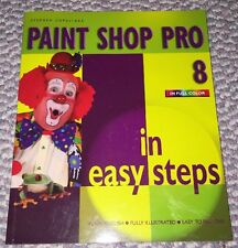 In Easy Steps: Paint Shop Pro 8 In Full Color Stephen Copestake