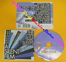 CD A SILENT FILM The City That Sleeps 2008 Uk XTRA MILE  no lp mc dvd (CS11)