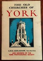 ' THE OLD CHURCHES OF YORK ': G. ADDLESHAW +YORK PHOTOGRAPHIC SOC.: 1st. 1954.