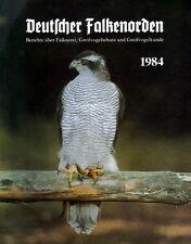 Greifvögel und Falknerei 1984, Jahrbuch des DFO (Deutscher Falkenorden) Rarität