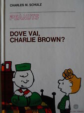 PEANUTS - DOVE VAI, CHARLIE BROWN? 1979 [G254A] 1°ed. Ed.Milano Libri