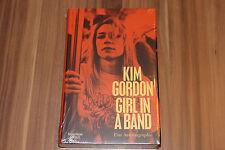 Kim Gordon - Girl in a Band (2015) (Buch Gebunden) (9783462047486)