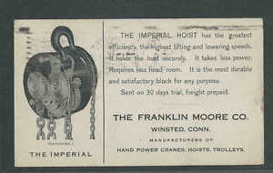 DATED 1911 PC FRANKLIN MOORE CO WINSTED CT MAKER OF HAND POWER CRANES & HOISTS