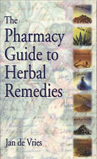The Pharmacy Guide to Herbal Remedies by Jan de Vries (Paperback, 2001)