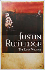 JUSTIN RUTLEDGE, THE EARLY WIDOWS POSTER (R12)