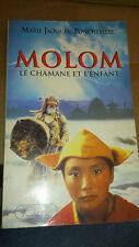 Molom : Le chamane et l'enfant - M-J de Poncheville
