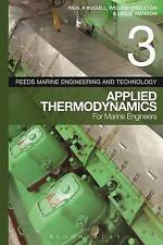 Reeds: Volume 3: Applied Thermodynamics for Marine Engineers by Leslie...