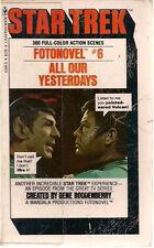 STAR TREK FOTONOVEL #6 All Our Yesterdays (1978) Bantam color pb