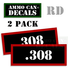 .308 Ammo Decal Sticker Set bullet ARMY Gun Can Box safety Hunting 2 pack 308 RD