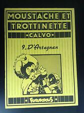 Moustache et Trottinette Calvo N° 9 Milady Futuropolis ETAT NEUF