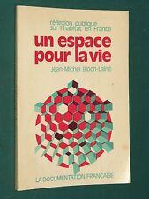 Un espace pour la vie Jean-Michel BLOCH-LAINÉ réflexion habitat