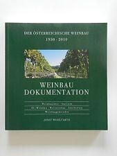 Josef Wohlfarth Der österreichische Weinbau 1950 2010 Wein