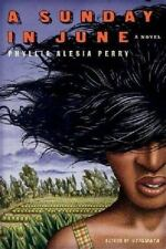 ^^NEW^^A Sunday in June by Phyllis Alesia Perry (2005, Paperback)
