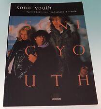 Sonic Youth. Tutti i testi con traduzione a fronte Libro 1997 Giunti