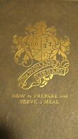 1922 How to Prepare & Serve Meal Hostess Book Lillian Lansdown - Womans Library