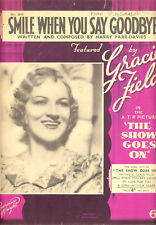 """SHOW GOES ON Sheet Music """"Smile When You Say Goodbye"""" Gracie Fields BRITISH"""