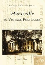 Huntsville in Vintage Postcards (Postcard Book or Pack)
