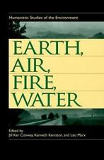 Earth, Air, Fire, Water: Humanistic Studies of the Environment-ExLibrary