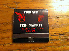 Vintage Pickfair Fish Market Seafood Restaurant Toronto Canada Matchbook Steeles