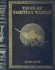 Tales of Tahitian Waters by Zane Grey. Derrydale Press, 1990/ Ltd. Ed.Sgd by son