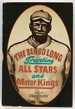 William Brashler: The Bingo Long Traveling All-Stars and Motor Kings SIGNED 1ST
