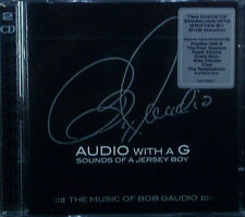 2erCD BOB GAUDIO - audio with a g, the music of, nuovo - conf. orig.
