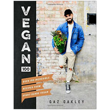 Vegan 100 Over 100 incredible recipes from @avantgardevegan By Gaz Oakley NEW