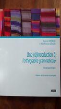 Une (ré)introduction à l'orthographe grammaticale