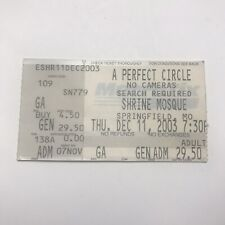 A Perfect Circle Shrine Mosque Springfield Concert Ticket Stub December 11 2003