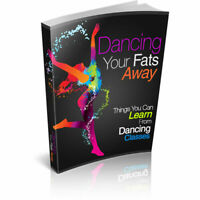 Dancing Your Fats Away PDF ebook with Full Master Resell Rights Fast Shipping